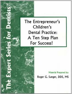 The Entrepreneur's Children's Dental Practice