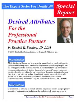 Desired Attributes:  For the Professional Practice Partner