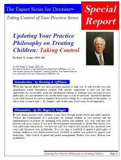 Updating Your Practice Philosophy on Treating Children: Taking Control