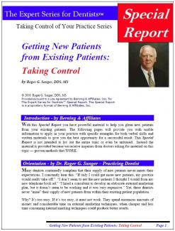 Getting New Patients from Existing Patients: Taking Control