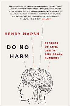 """Do No Harm: Stories of Life, Death, and Brain Surgery"
