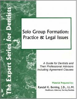 Solo Group Formation: Practice and Legal Issues