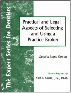 Selecting and Using a Practice Broker: Practical and Legal Aspects