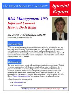 Risk Management 103: Informed Consent How to Do It Right