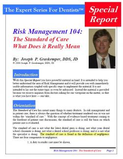 Risk Management 104: The Standard of Care - What Does it Really Mean